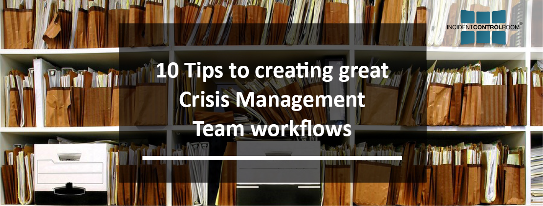 10 Tips to create Crisis Management Team workflow